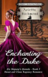 Cover image for Enchanting the Duke by Arietta Richmond