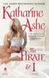 Cover image for The Pirate and I by Katharine Ashe