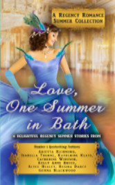 Cover image for Love, One Summer in Bath: A Regency Romance Summer Collection by Arietta Richmond