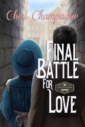 Cover image for FINAL BATTLE FOR LOVE by Cheri Champagne