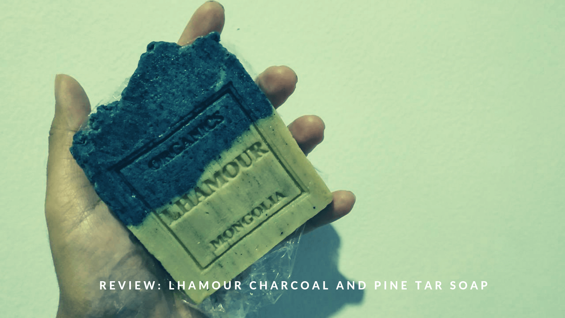 Review: Lhamour Mongolia Charcoal and Pine Tar Soap
