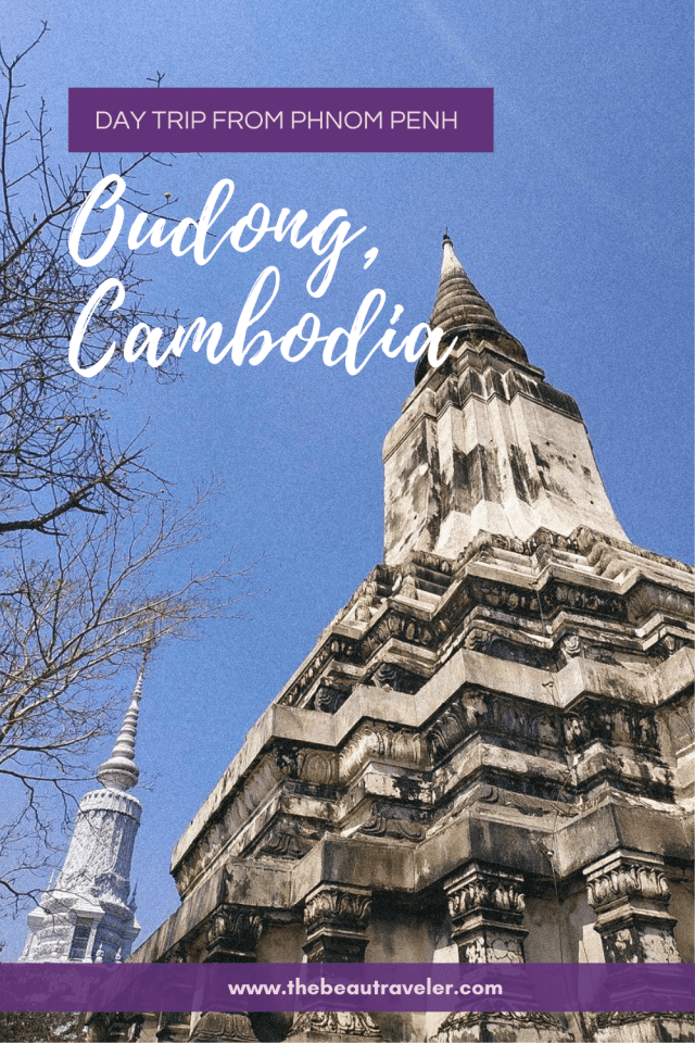 Oudong, the Old Capital of Cambodia: Is It Worth the Day Trip from Phnom Penh? - The BeauTraveler