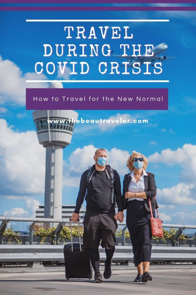 How Can I Still Travel During the Covid Crisis? - The BeauTraveler