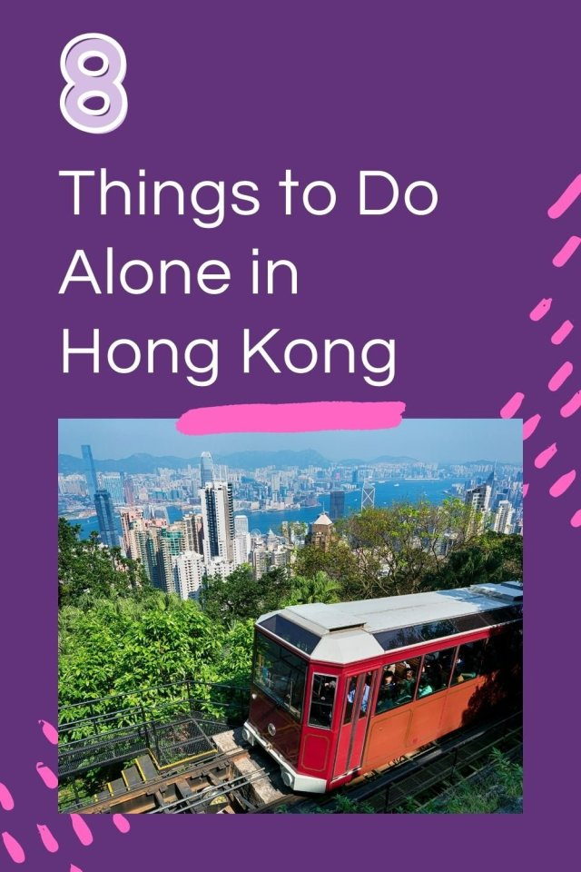 8 Things to Do Alone in Hong Kong - The Beautraveler
