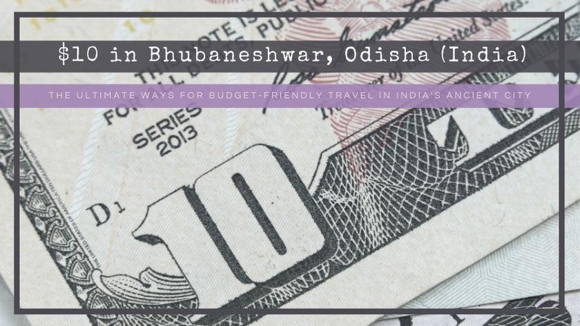 $10 in bhubaneshwar