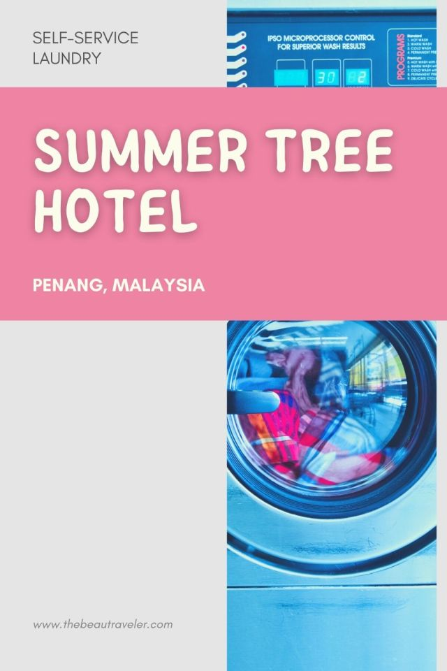 Review: Self-Service Laundry at Summer Tree Hotel in Penang - The BeauTraveler