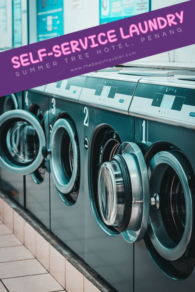 Review: Self-Service Laundry at Summer Tree Hotel, Penang - The BeauTraveler