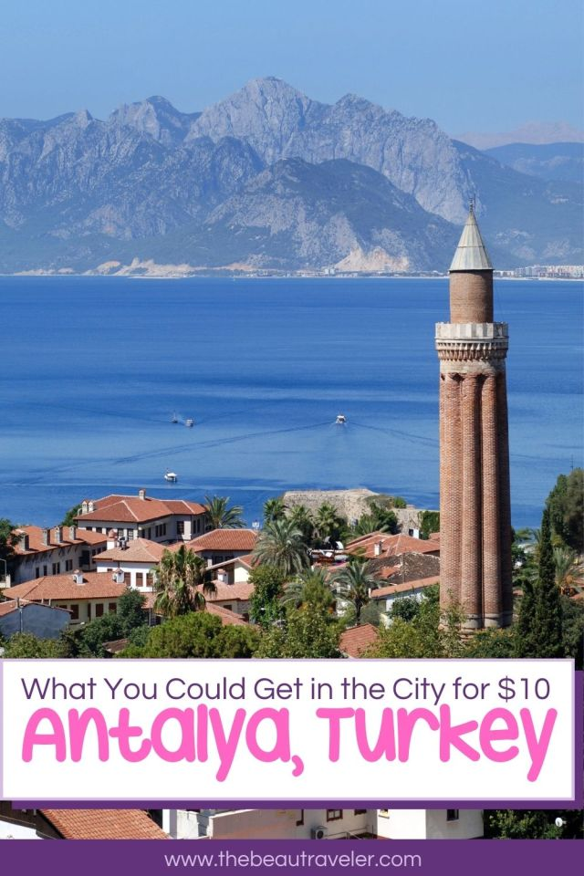 What You Could Get in Antalya for $10 - The BeauTraveler