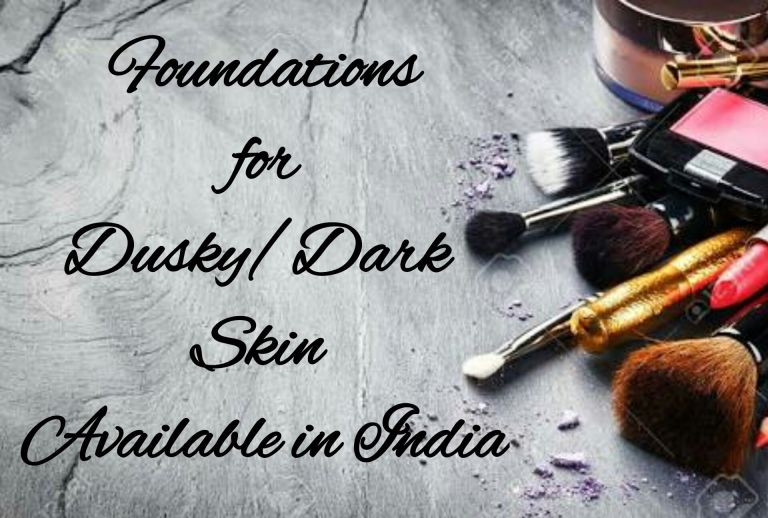 Foundations for Dusky Skin in India
