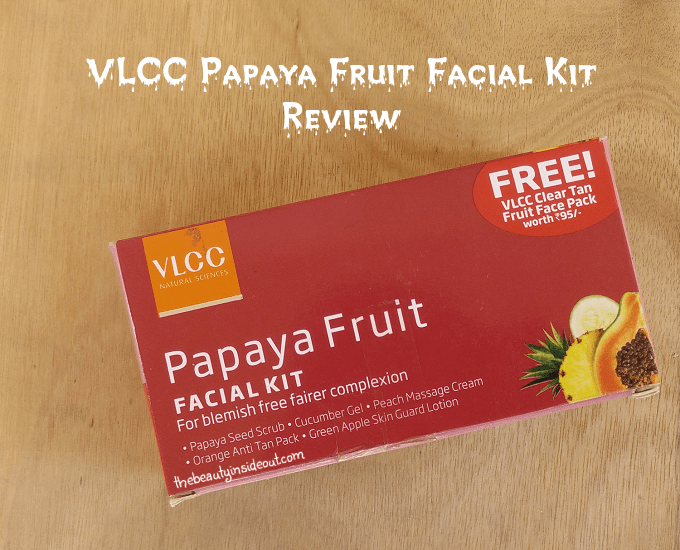 VLCC Papaya Fruit Facial Kit Review