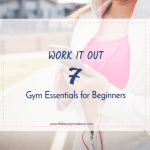 Gym Essentials for Beginners