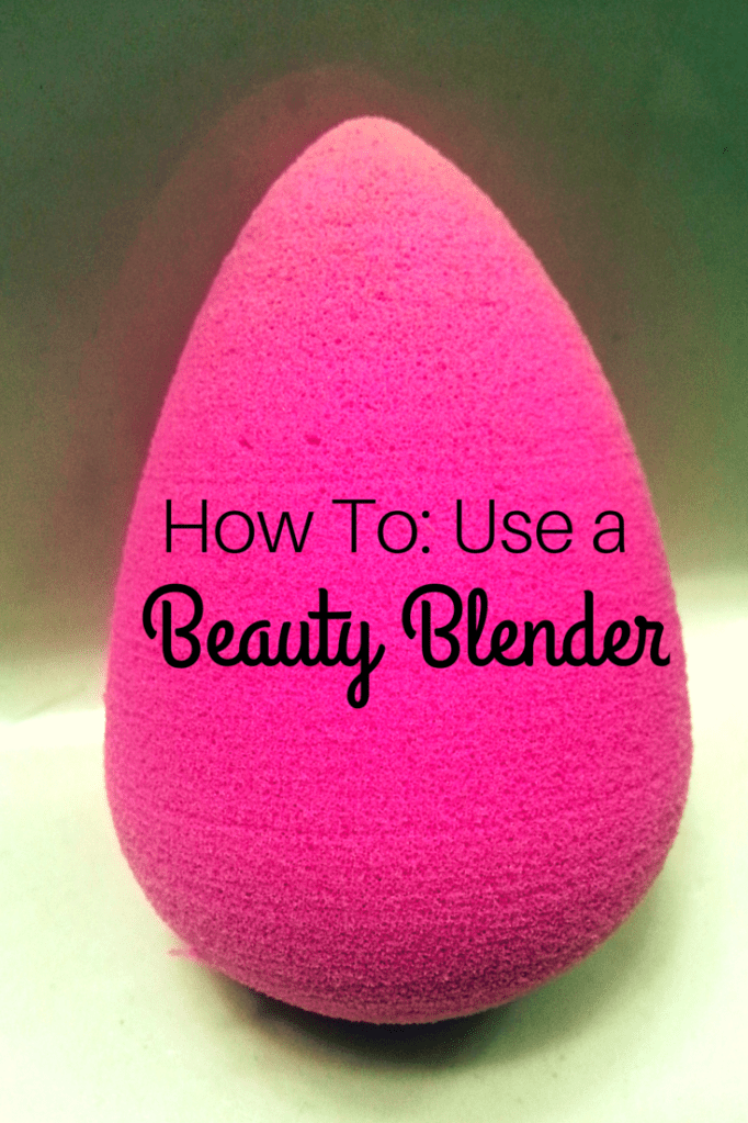 How To: Use a Beauty Blender
