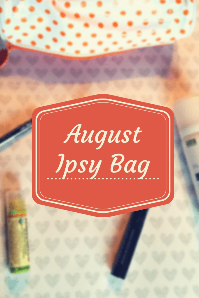 August Ipsy Bag