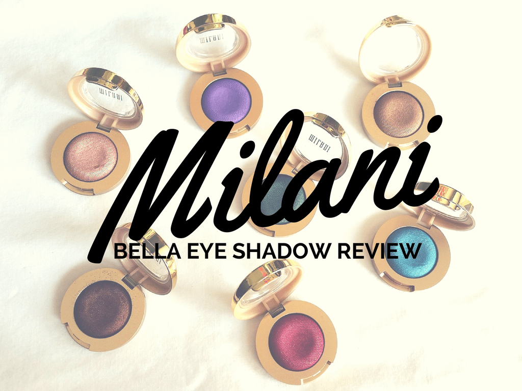 Milani Bella Eye Shadow Review