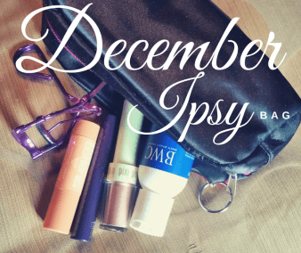 December IPSY Bag...what's inside the last IPSY bag of the year?