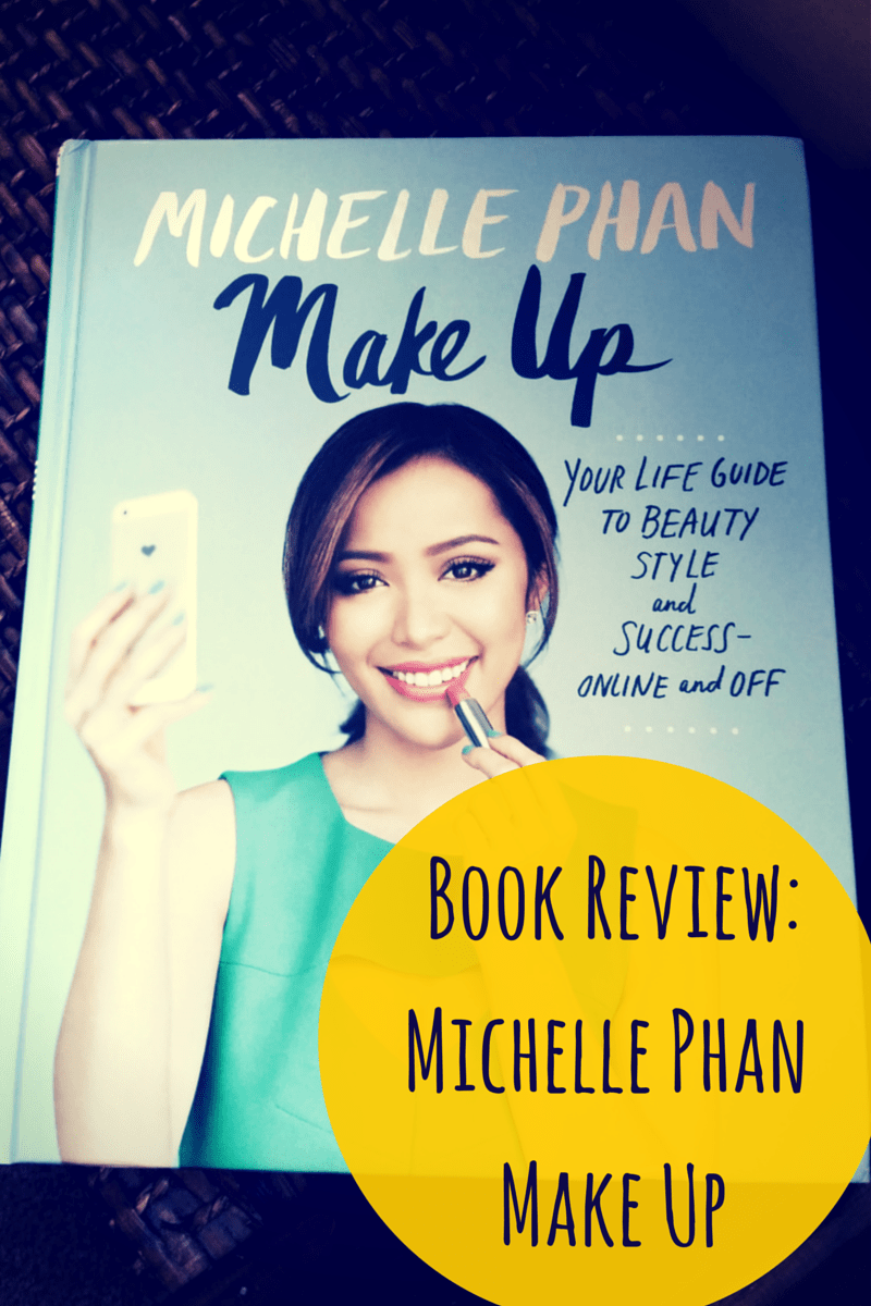 Michelle Phan Make Up Book Review. Michelle is the ultimate YouTube Beauty Guru with tons of knowledge about beauty, life, and being successful.