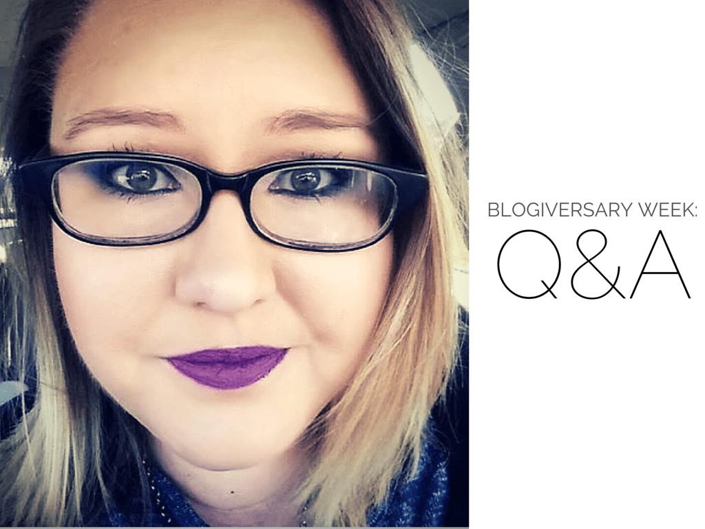 Blogiversary Week-Q&A