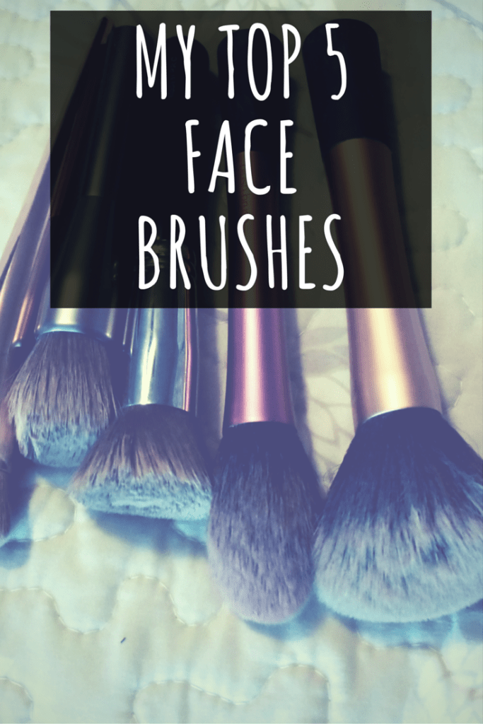My Top 5 Face Brushes