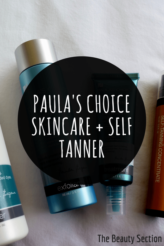 Paula's Choice Skincare for Oily Skin + Self Tanner