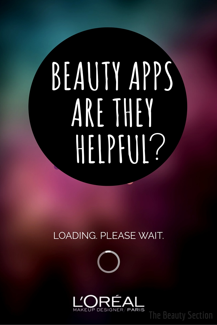 Beauty Apps -- Are they helpful?