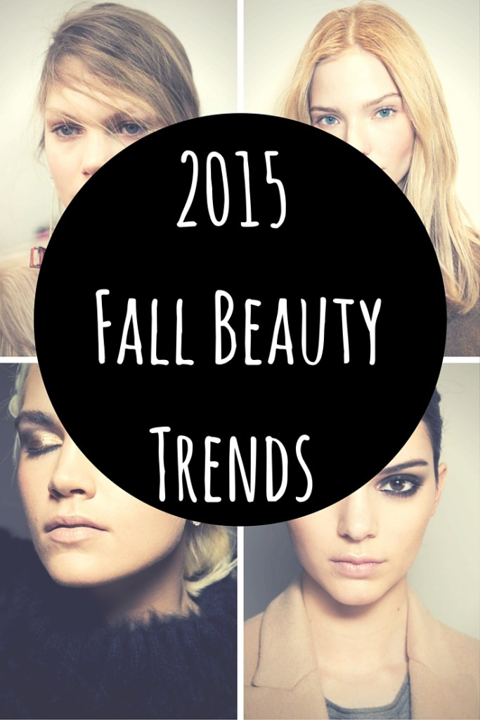 Fall Welcome Week: 2015 Fall Beauty Trends