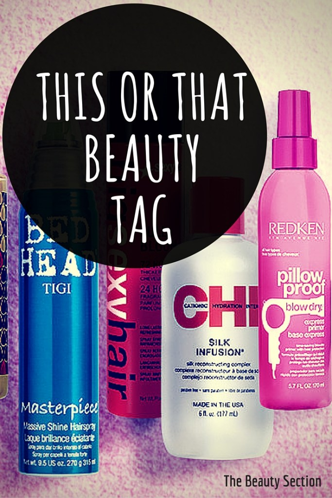 This or That Beauty Tag
