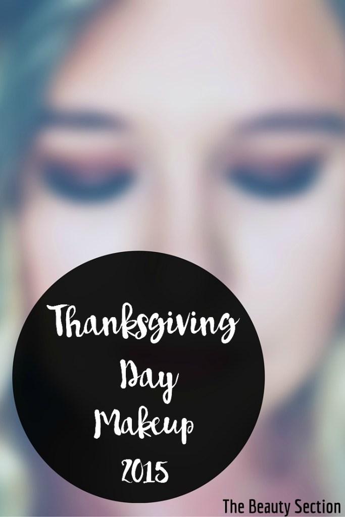 Thanksgiving Day Makeup 2015