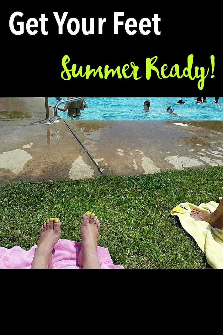 How to Get your Feet Summer Ready!