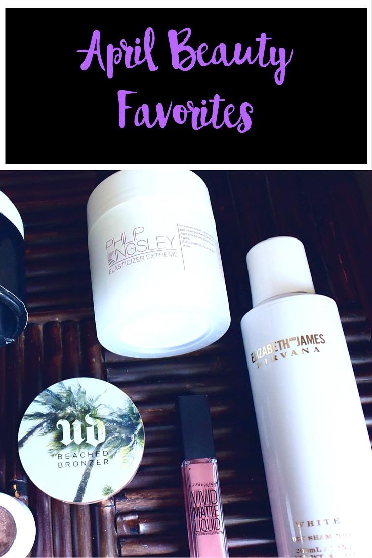 April Beauty Favorites | Haircare | Makeup | Nails