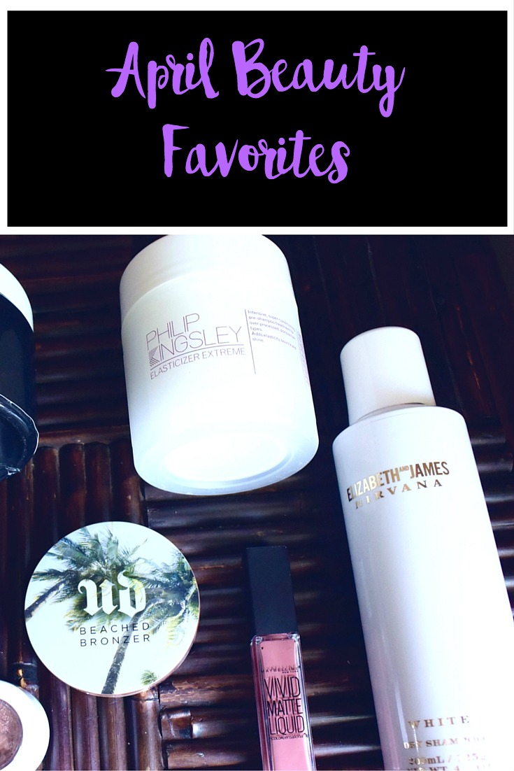 April Beauty Favorites | Haircare | Makeup | Nails