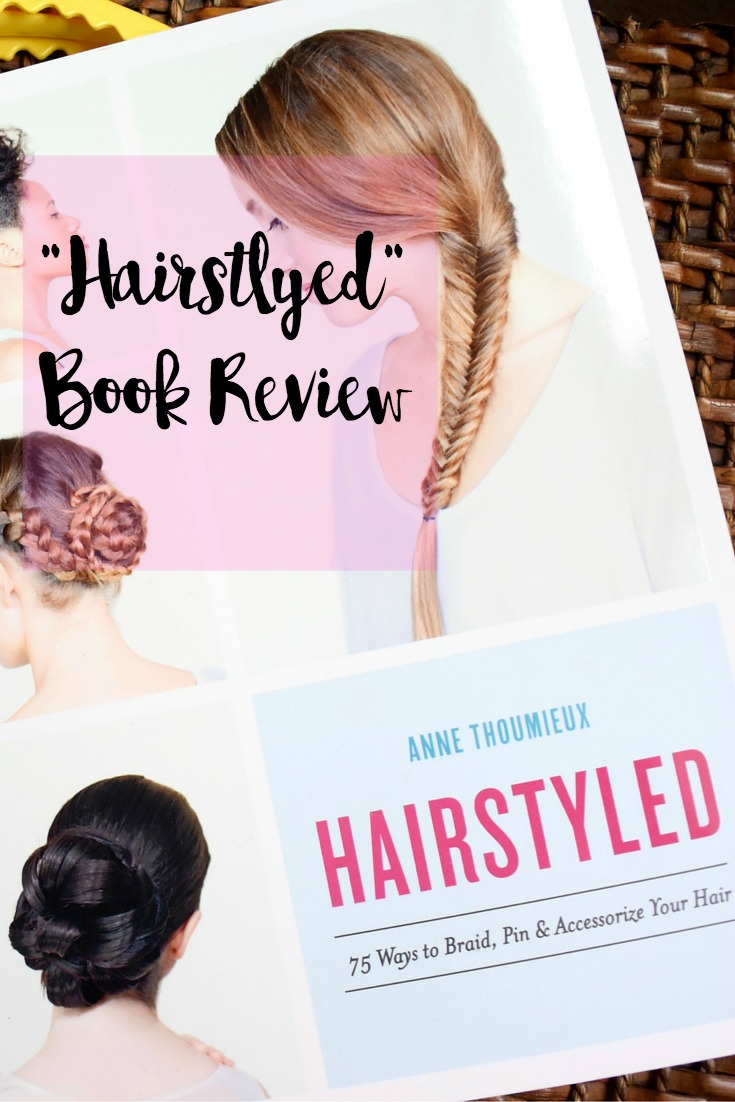 HairStyled Book Review, 75 hair creations with easy tips!