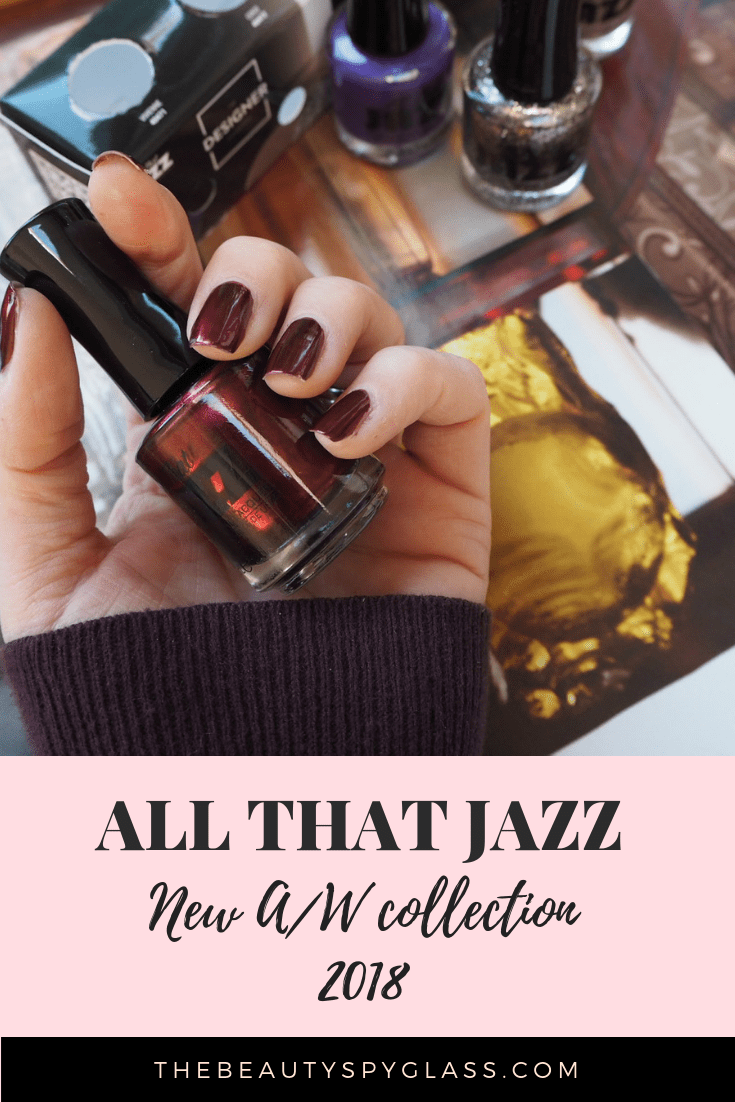 Autumn nail colour with All That Jazz A/W new collection