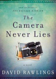 the-camera-never-lies-by-david-rawlings