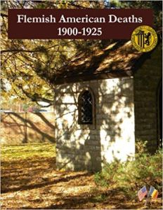 "Cover of the book by Cheryl Heckla, entitled ""Flemish American Deaths 1900-1925. The cover is illustrated by a photograph of a small stone building underneath a tree with sunlight filtering through."