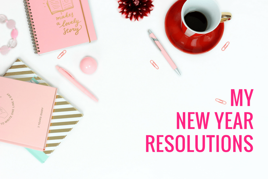My New Year Resolutions for 2018