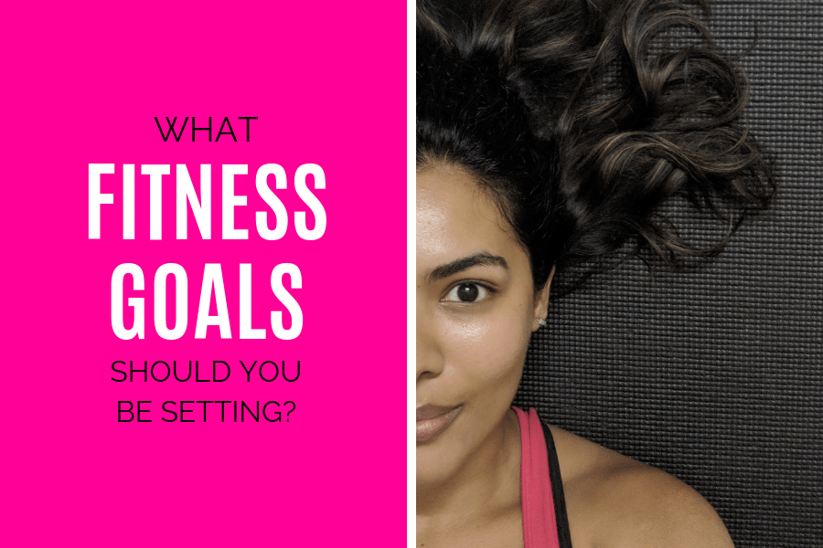 What Fitness Goals Should You Be Setting?