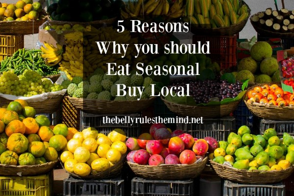 5 Reasons Why You Should Eat Seasonal and Buy Local