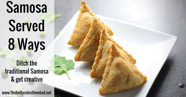 Samosa Served 8 Ways