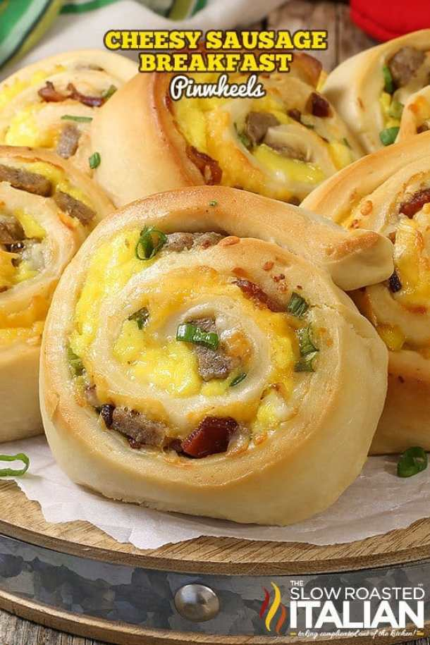 Cheesy Sausage Breakfast Pinwheels -- part of The Best Pinwheel Recipes