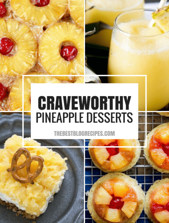 Pineapple Recipes for your Sweet Summertime Cravings