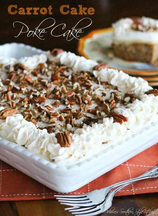 Carrot CakePoke Cake -- Part of Super Moist Poke Cake Recipes