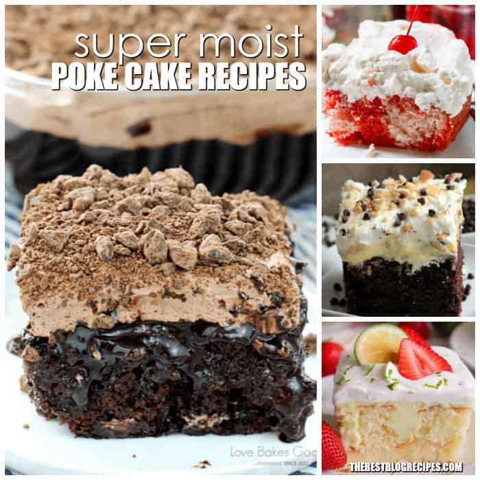 You can't go wrong with Super Moist Poke Cake Recipes for any and every one of your occasions! With moist, sweet delicious flavors, we know these cakes will have you coming back for more!