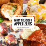 The Most Delicious Appetizers
