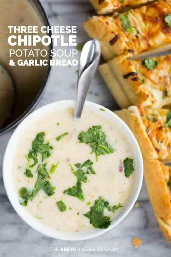 Three Cheese Chipotle Potato Soup & Garlic Bread
