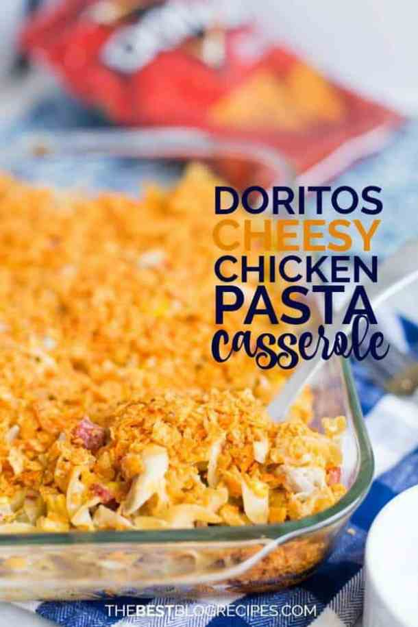 Dorritos Cheesy Chicken Pasta Casserole