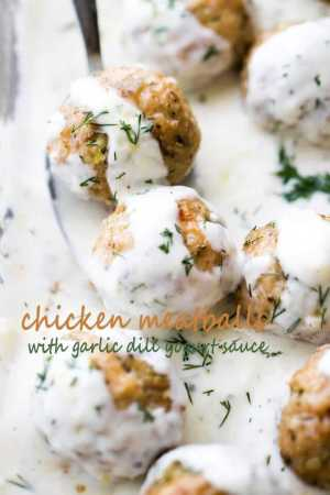 Baked Chicken Meatballs with Garlic Dill Yogurt Sauce