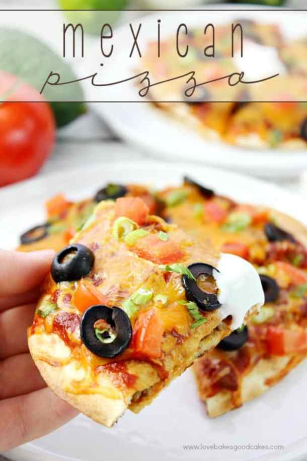 Mexican Pizza--part of 20+ Easy Weeknight Mexican Chicken Dinner Recipes