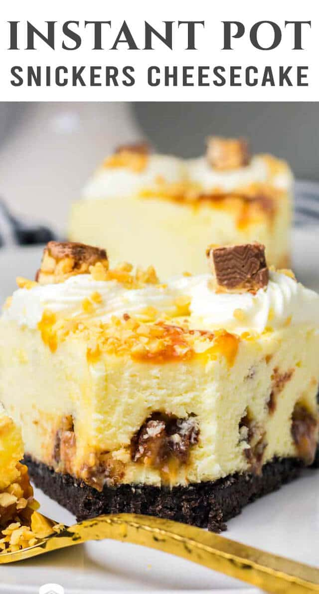 This creamy cheesecake is loaded with chocolate candy! Make this small Instant Pot Snickers Cheesecake for an easy dessert. It's delicious! via @thebestcakerecipes