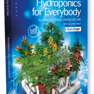 HYDROPONICS FOR EVERYBODY – William Texier