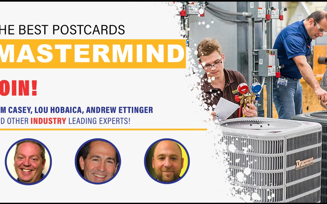 [Video Mastermind] Learn Cutting-Edge Marketing & Sales Strategics From Tom Casey, Lou Hobaica, & Other Home Service Leaders